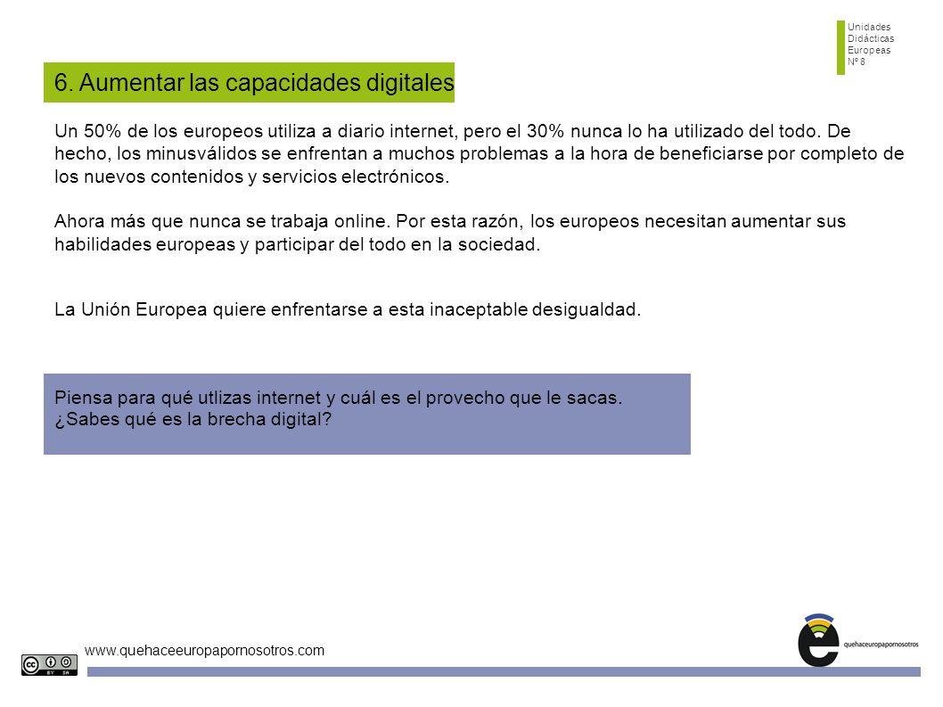6. Aumentar las capacidades digitales
