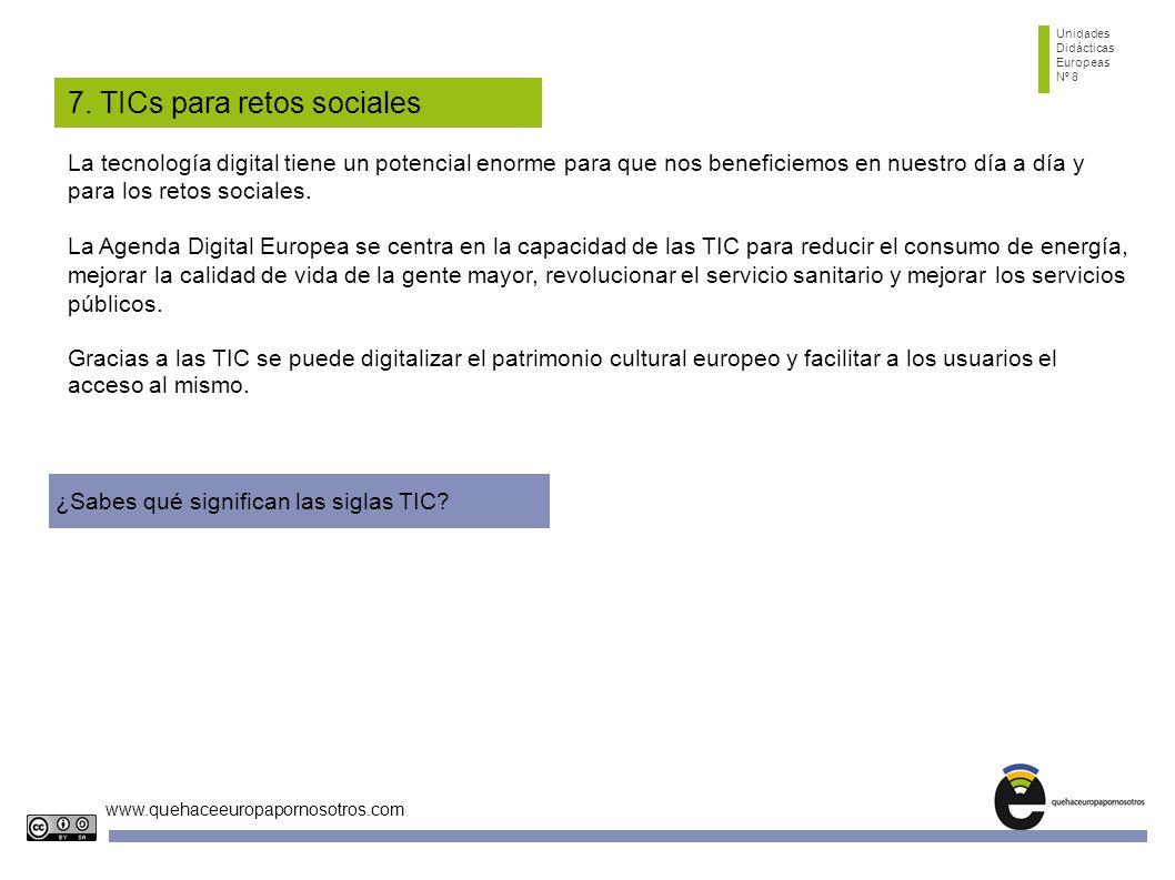 7. TICs para retos sociales