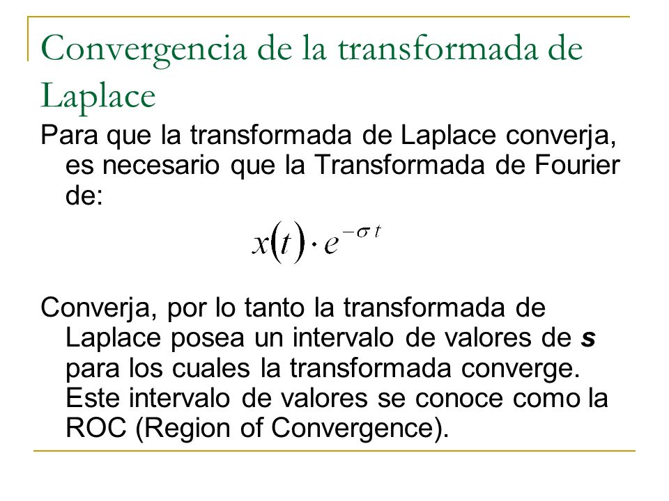 Convergencia de la transformada de Laplace