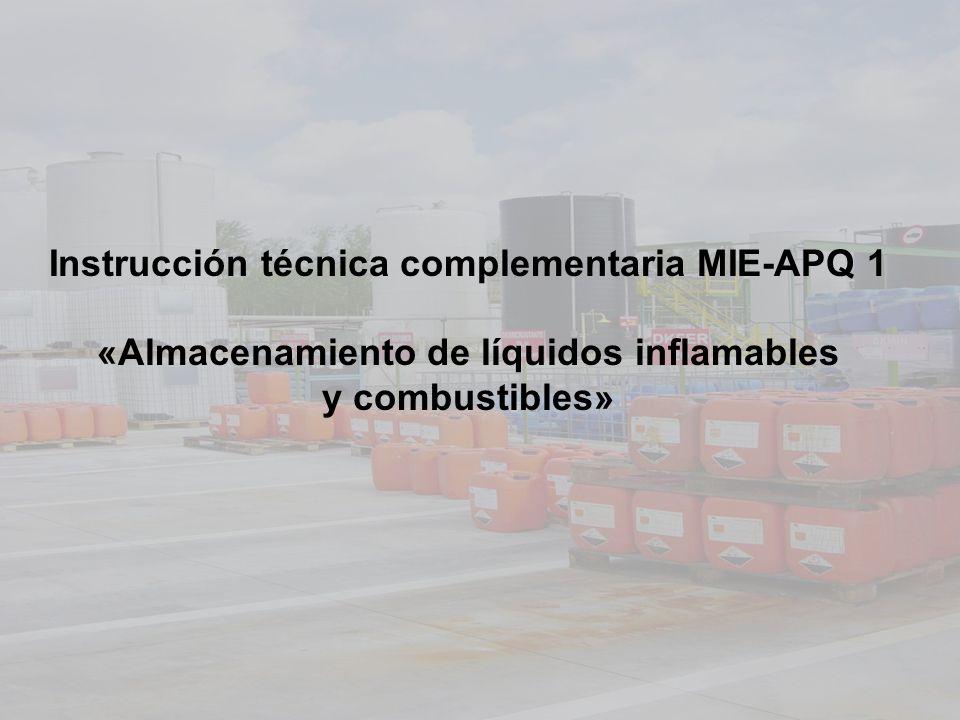 Instrucción técnica complementaria MIE-APQ 1 «Almacenamiento de líquidos inflamables y combustibles»