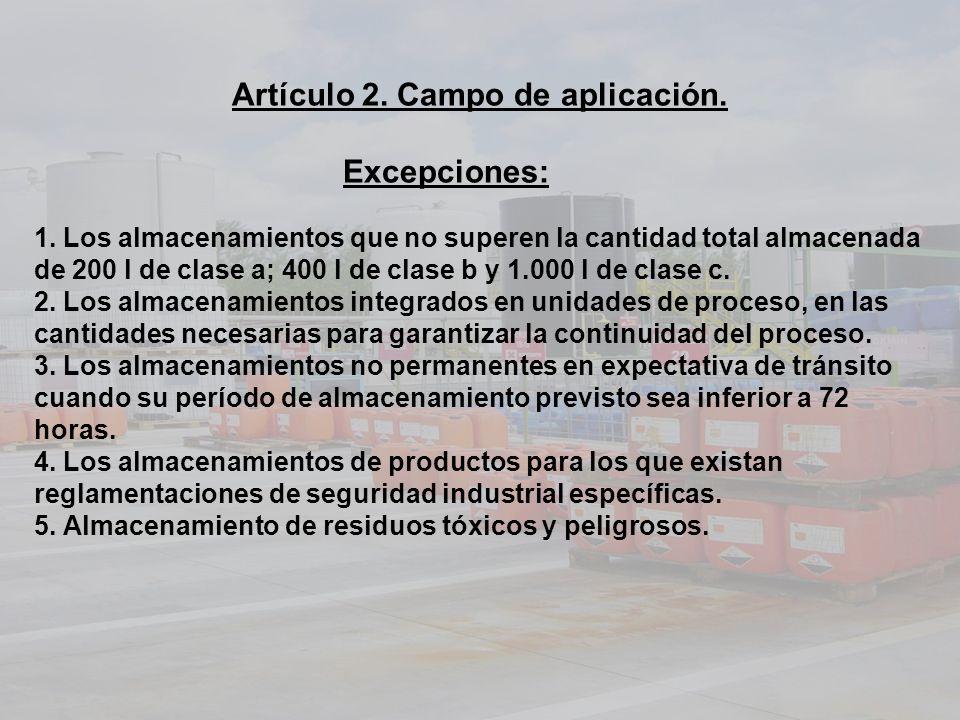 Artículo 2. Campo de aplicación. Excepciones: 1