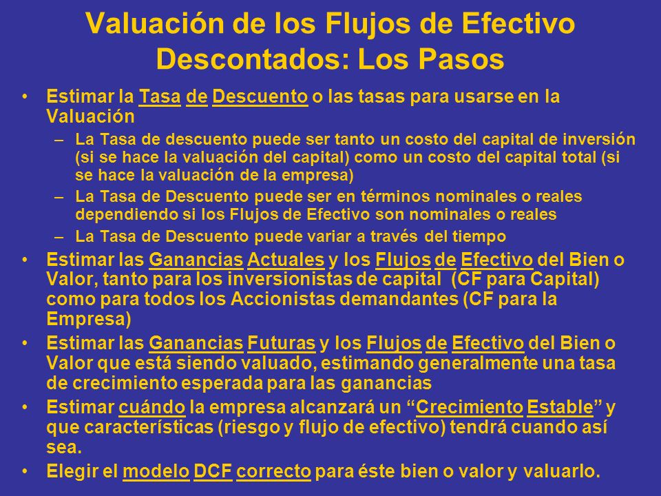 Valuación de los Flujos de Efectivo Descontados: Los Pasos