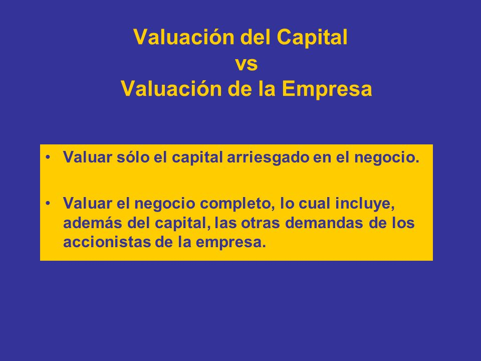 Valuación del Capital vs Valuación de la Empresa