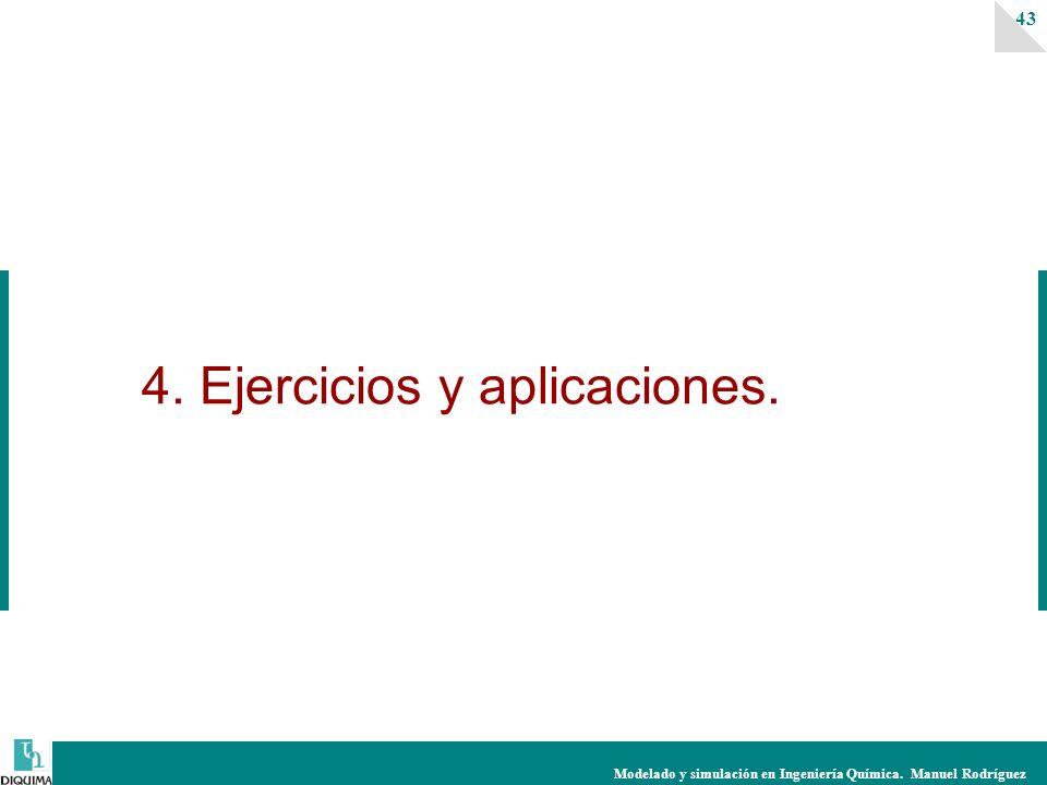 4. Ejercicios y aplicaciones.