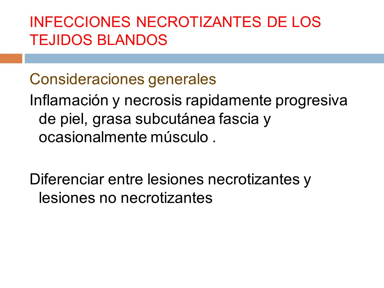 INFECCIONES NECROTIZANTES DE LOS TEJIDOS BLANDOS