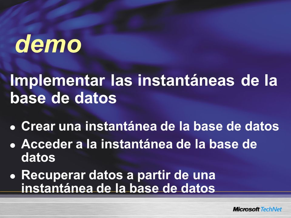 demo Demo Implementar las instantáneas de la base de datos