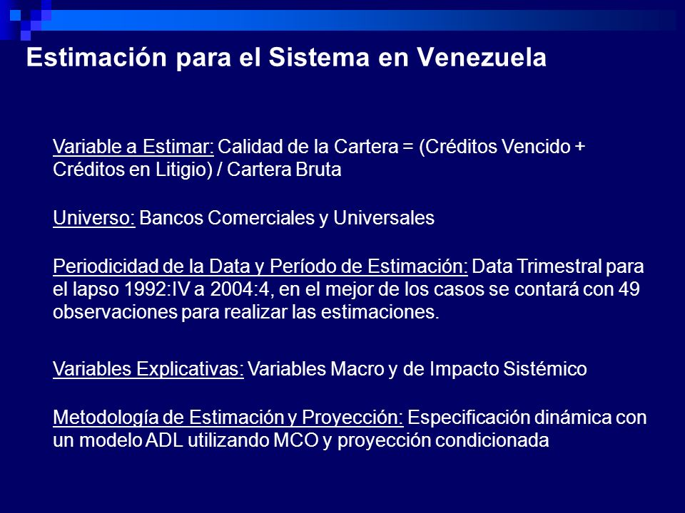 Estimación para el Sistema en Venezuela