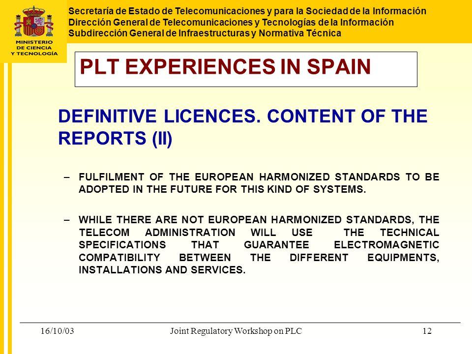 PLT EXPERIENCES IN SPAIN