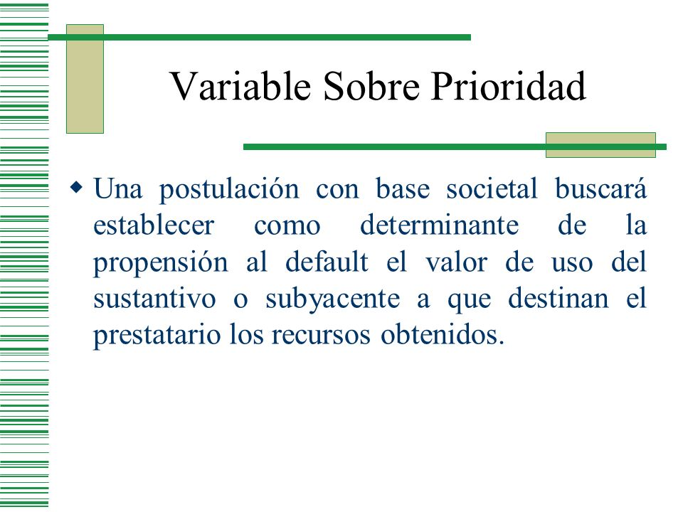 Variable Sobre Prioridad