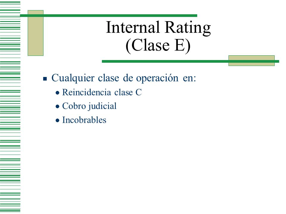 Internal Rating (Clase E)