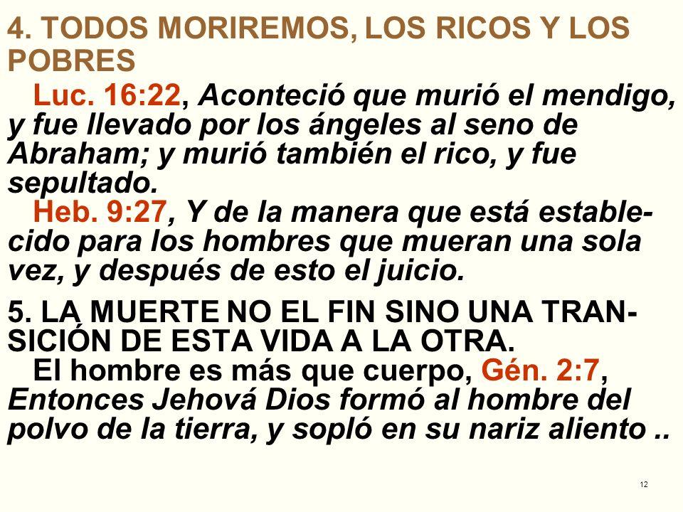 4. TODOS MORIREMOS, LOS RICOS Y LOS POBRES