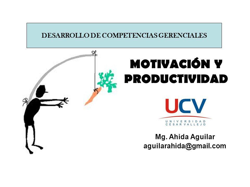 MOTIVACIÓN Y PRODUCTIVIDAD