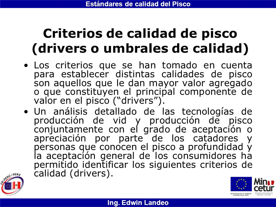 Criterios de calidad de pisco (drivers o umbrales de calidad)