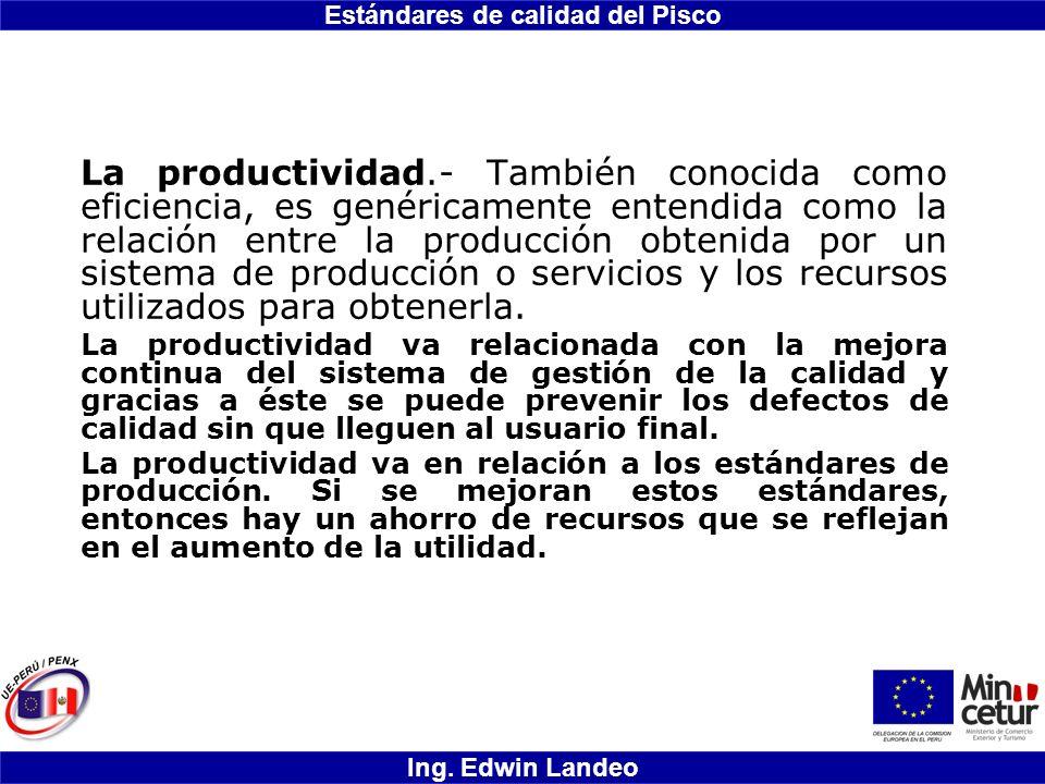 La productividad.- También conocida como eficiencia, es genéricamente entendida como la relación entre la producción obtenida por un sistema de producción o servicios y los recursos utilizados para obtenerla.