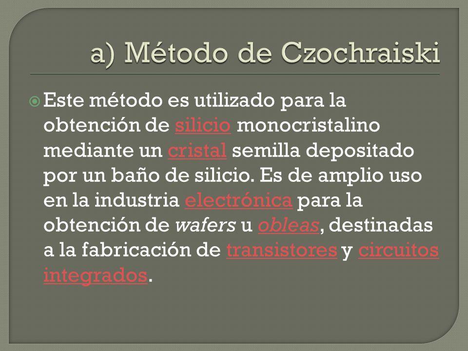 a) Método de Czochraiski