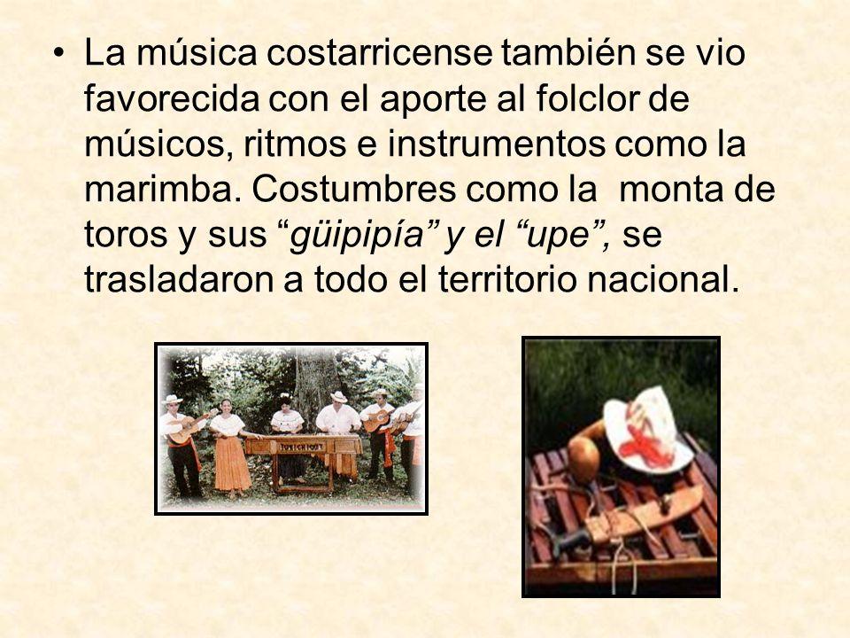 La música costarricense también se vio favorecida con el aporte al folclor de músicos, ritmos e instrumentos como la marimba.