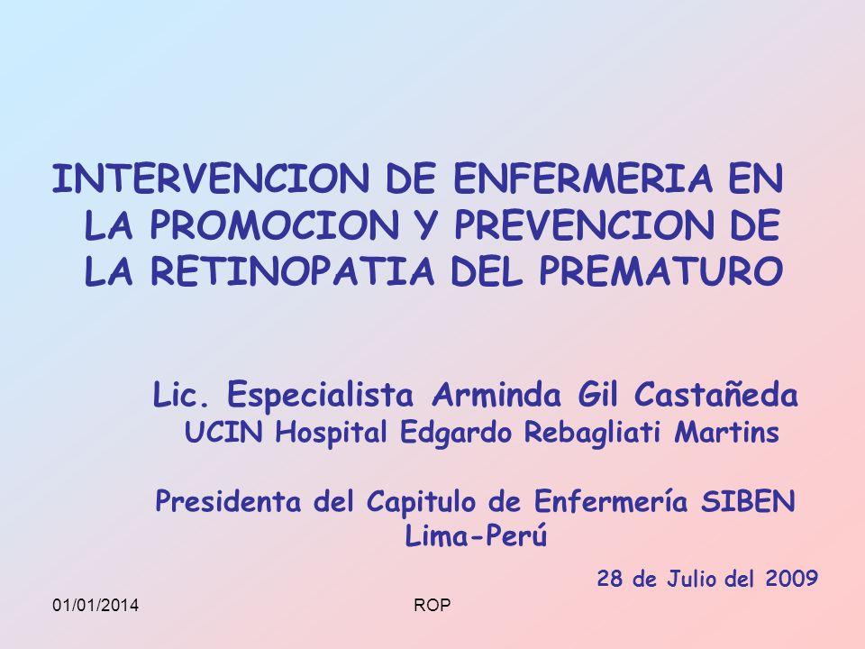 INTERVENCION DE ENFERMERIA EN LA PROMOCION Y PREVENCION DE LA RETINOPATIA DEL PREMATURO