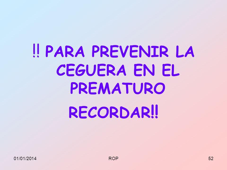 !! PARA PREVENIR LA CEGUERA EN EL PREMATURO