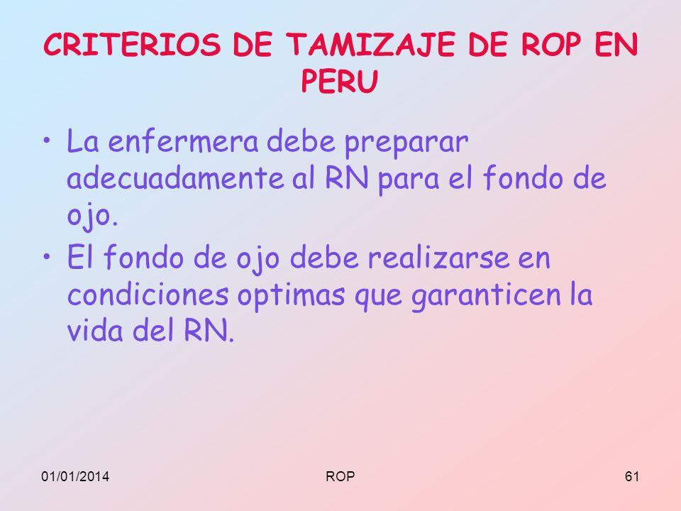 CRITERIOS DE TAMIZAJE DE ROP EN PERU