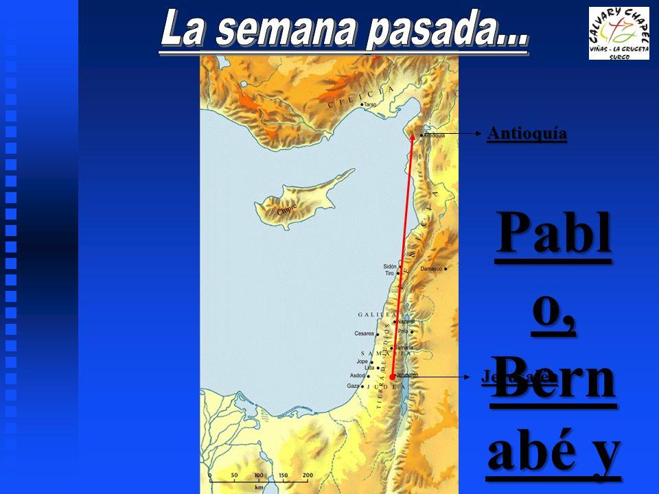 Pablo, Bernabé y Juan Marcos se regresan…