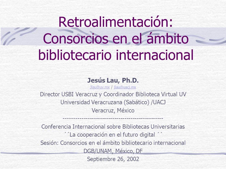 Retroalimentación: Consorcios en el ámbito bibliotecario internacional