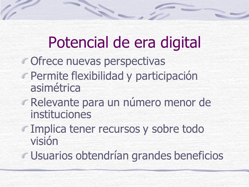 Potencial de era digital