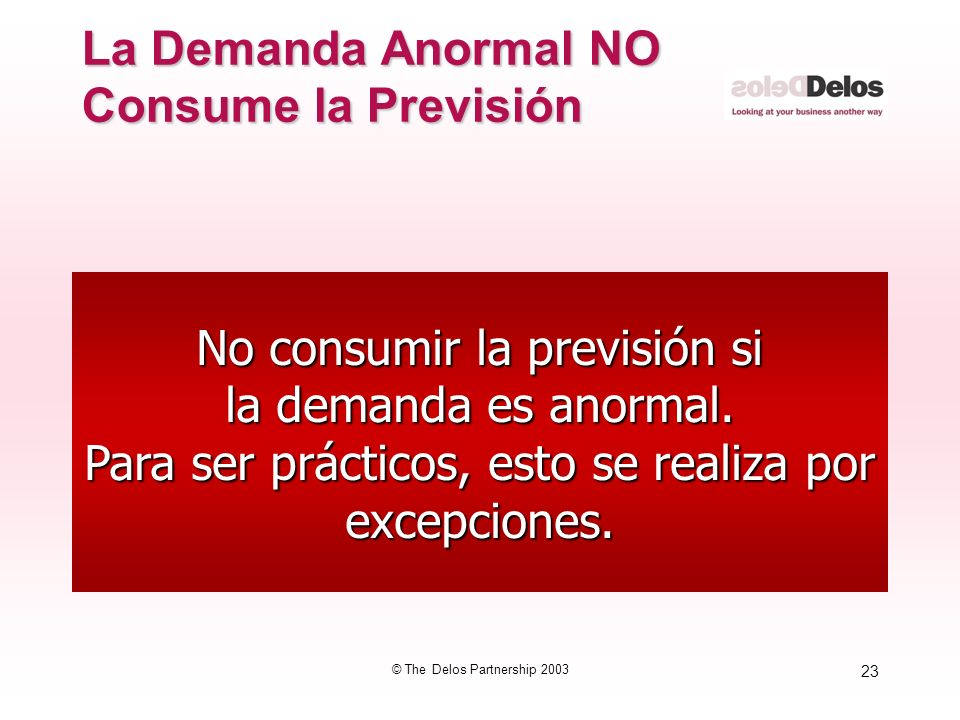 La Demanda Anormal NO Consume la Previsión