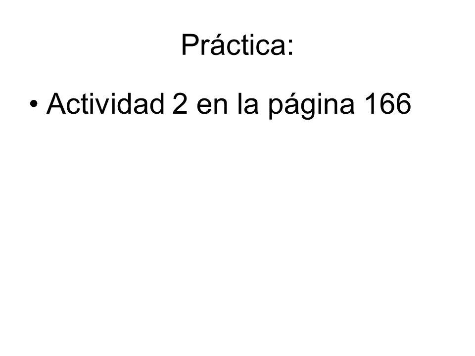 Práctica: Actividad 2 en la página 166
