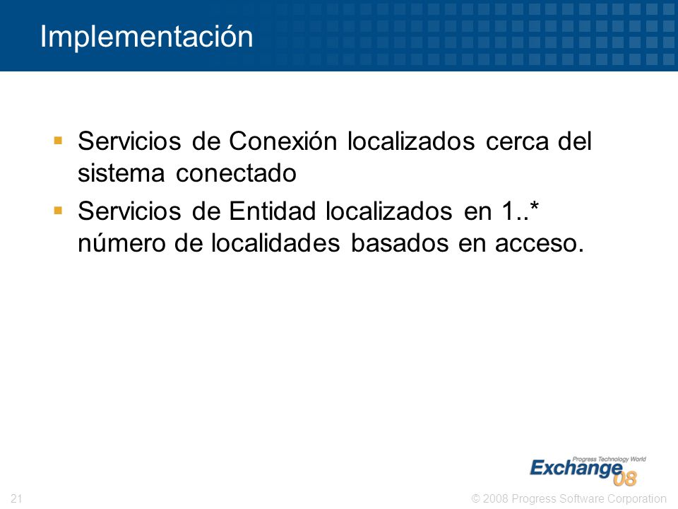 ImplementaciónServicios de Conexión localizados cerca del sistema conectado.