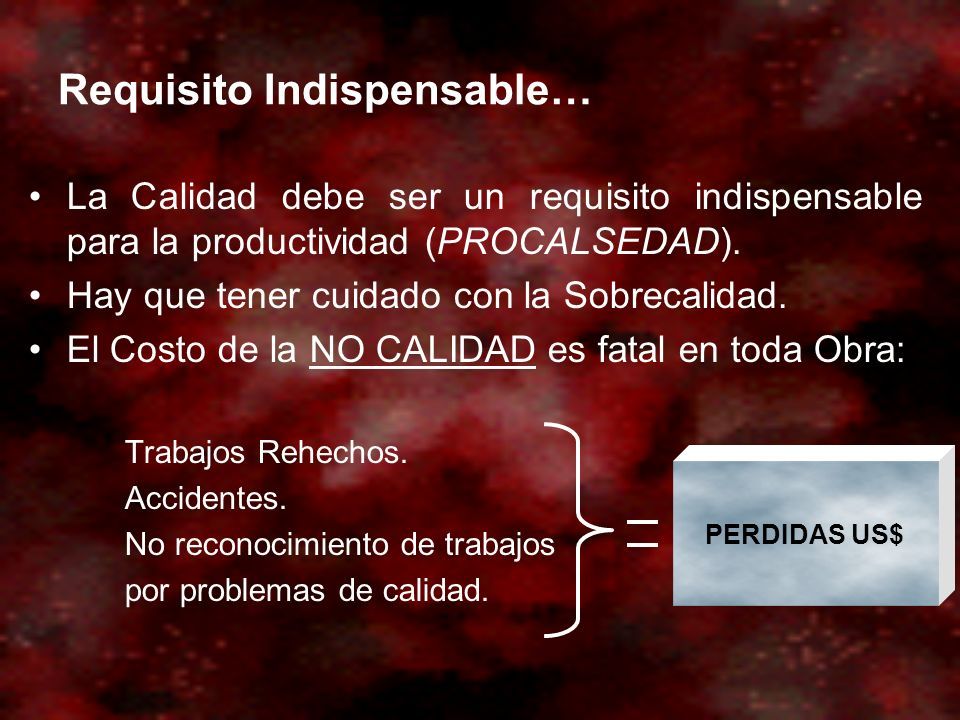 Requisito Indispensable…