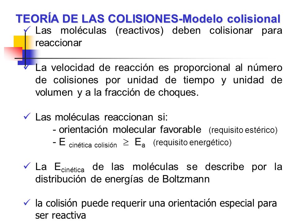 TEORÍA DE LAS COLISIONES-Modelo colisional