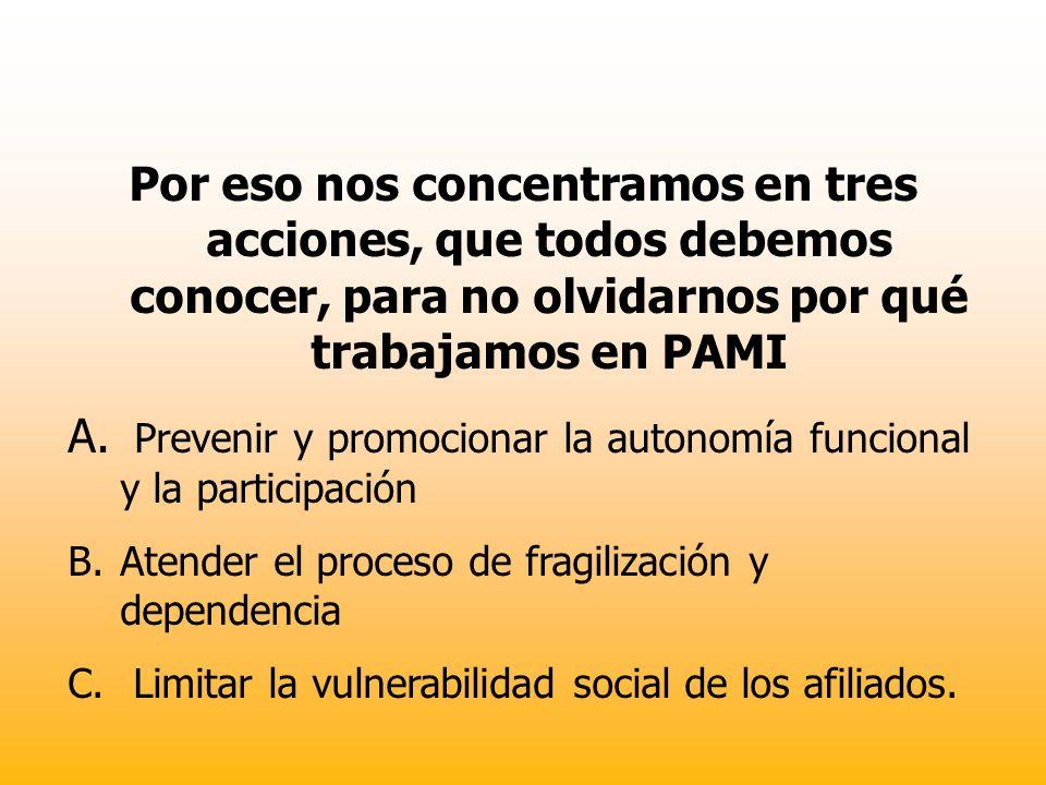 Prevenir y promocionar la autonomía funcional y la participación