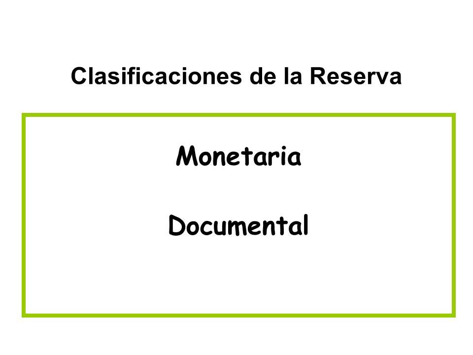 Clasificaciones de la Reserva