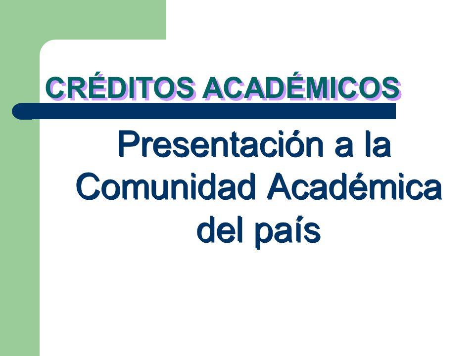 Presentación a la Comunidad Académica del país
