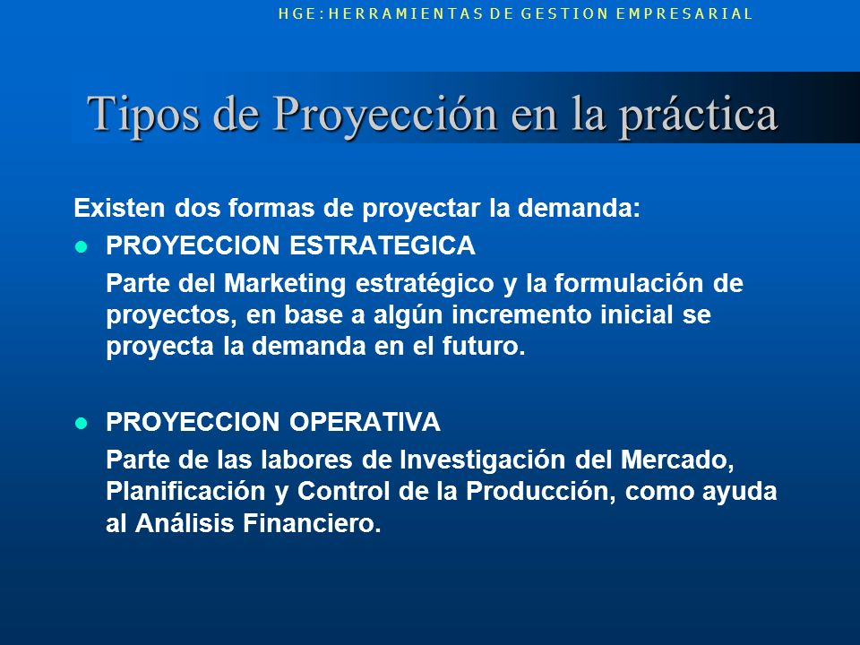 Tipos de Proyección en la práctica