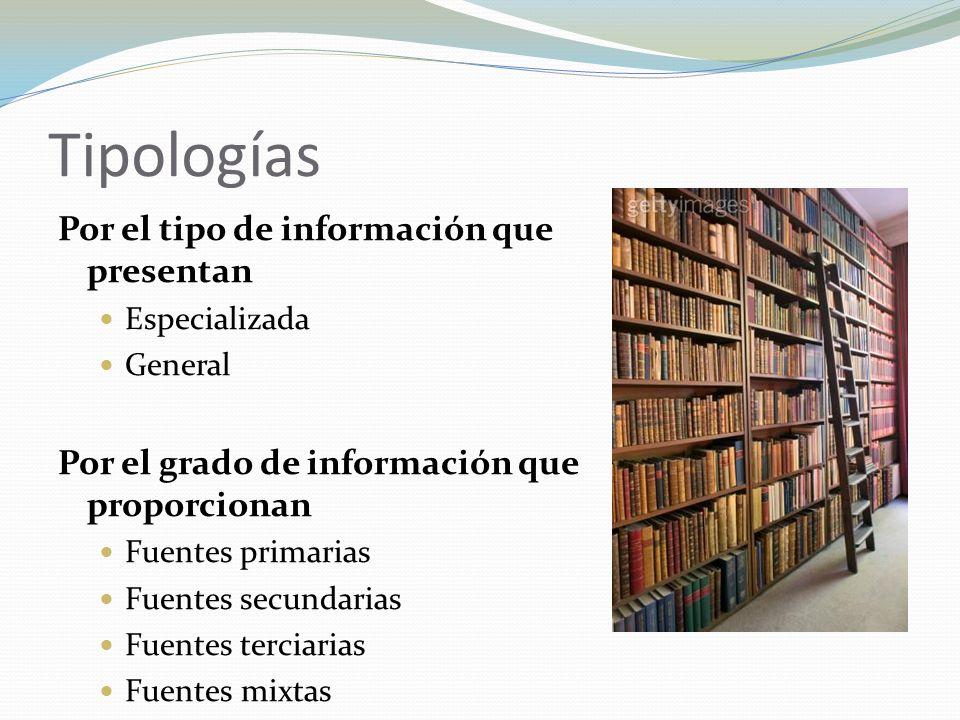 Tipologías Por el tipo de información que presentan