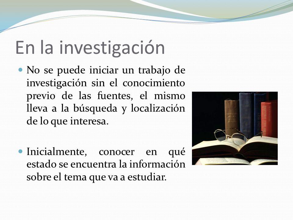 En la investigación