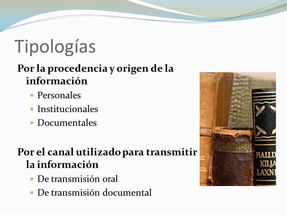 Tipologías Por la procedencia y origen de la información