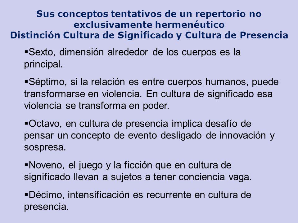 Distinción Cultura de Significado y Cultura de Presencia
