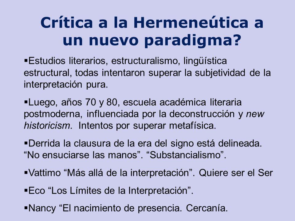 Crítica a la Hermeneútica a un nuevo paradigma