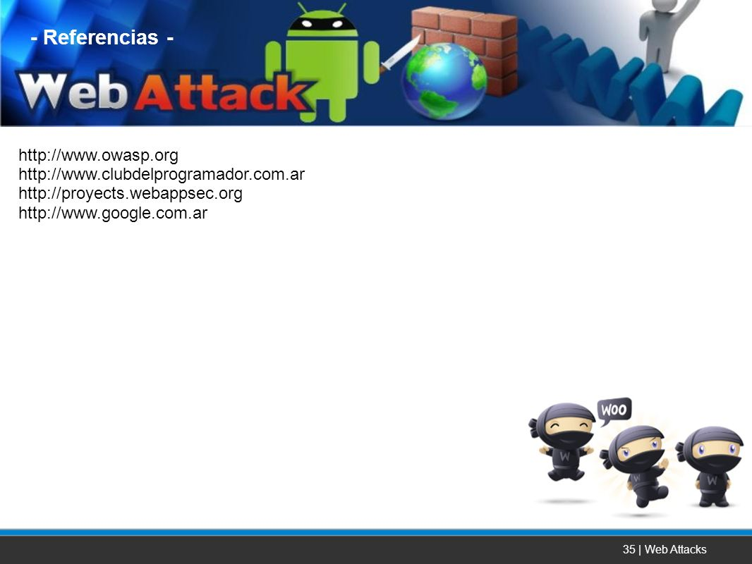 - Referencias - http://www.owasp.org