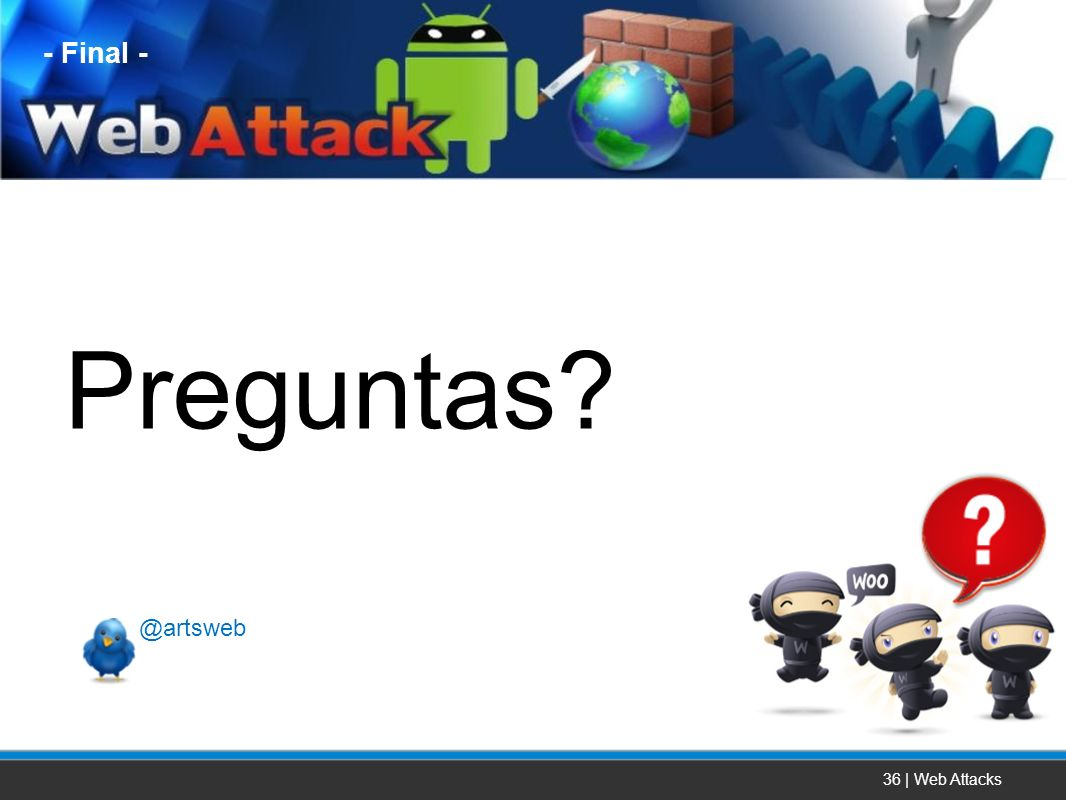 - Final - Preguntas @artsweb 36 | Web Attacks