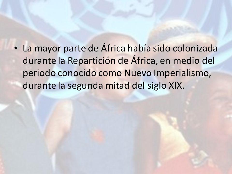La mayor parte de África había sido colonizada durante la Repartición de África, en medio del periodo conocido como Nuevo Imperialismo, durante la segunda mitad del siglo XIX.
