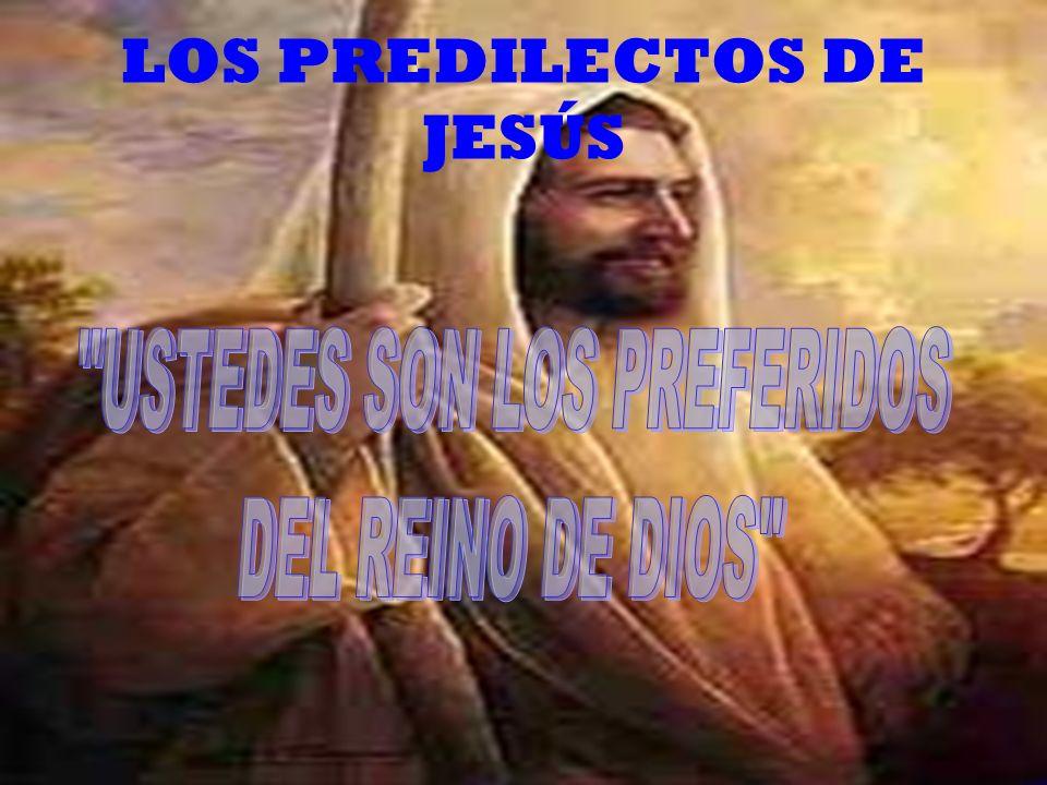 LOS PREDILECTOS DE JESÚS
