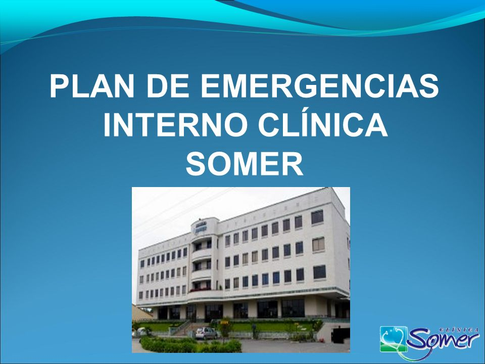 PLAN DE EMERGENCIAS INTERNO CLÍNICA SOMER
