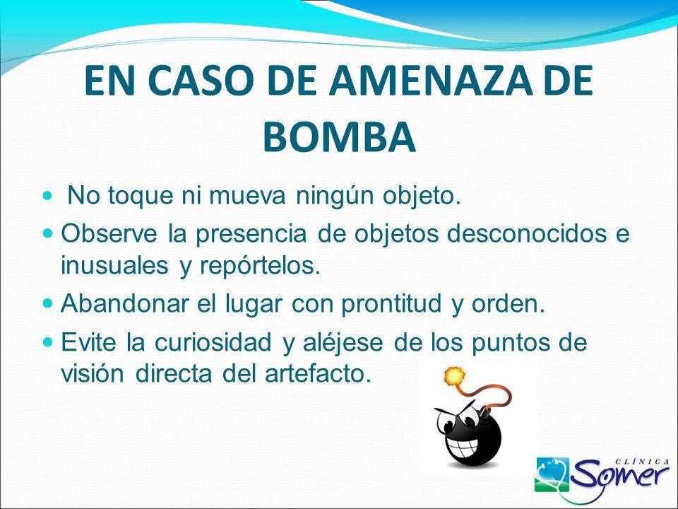 EN CASO DE AMENAZA DE BOMBA