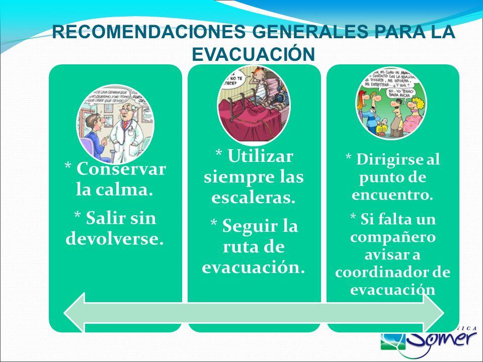 RECOMENDACIONES GENERALES PARA LA EVACUACIÓN