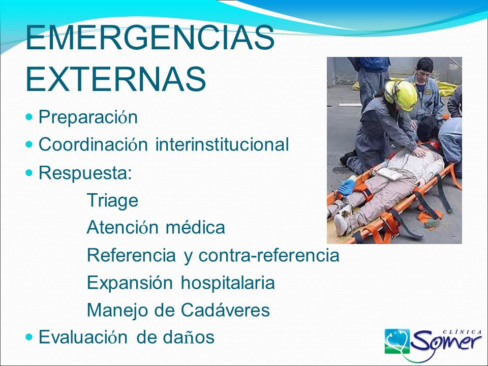 EMERGENCIAS EXTERNAS Preparación Coordinación interinstitucional