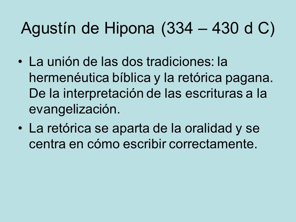 Agustín de Hipona (334 – 430 d C)