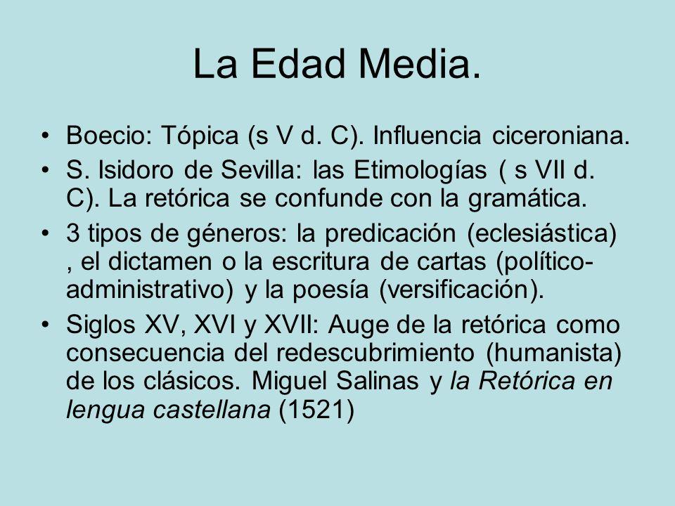 La Edad Media. Boecio: Tópica (s V d. C). Influencia ciceroniana.